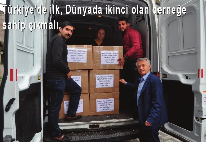 Türkiye'de ilk, Dünyada ikinci olan derneğe sahip çıkılmalı.