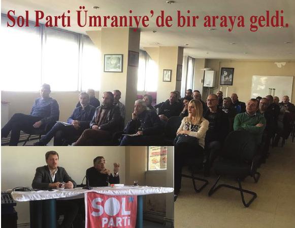 Sol Parti Ümraniye'de bir araya geldi.