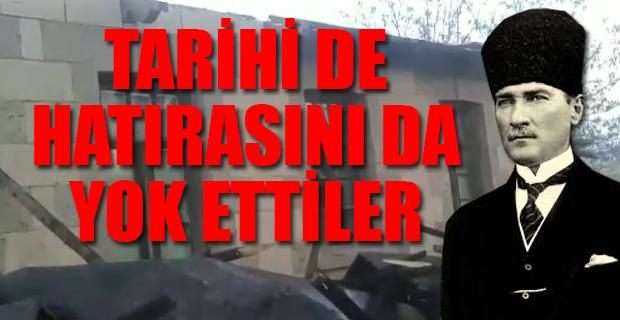 Baraj için 'Atatürk evi'ni yıktılar
