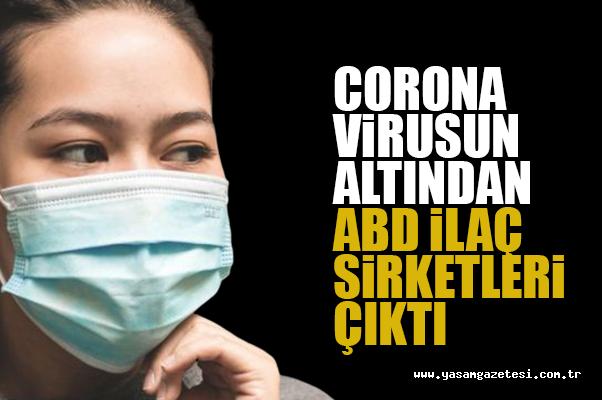 Corona Virusun Altından ABD İlaç Sirketleri Çıktı